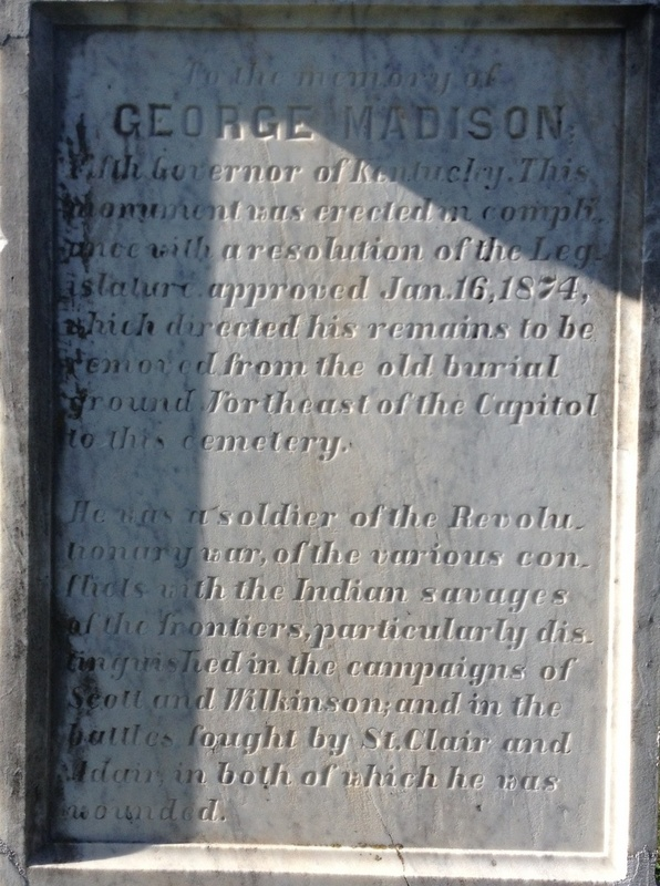 Inscription on Governor George Madison's grave.
