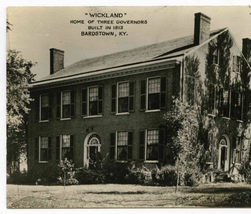 Wickland, the Home of Governor Charles A. Wickliffe